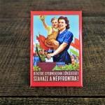Fridge Magnet Hungarian Propaganda
