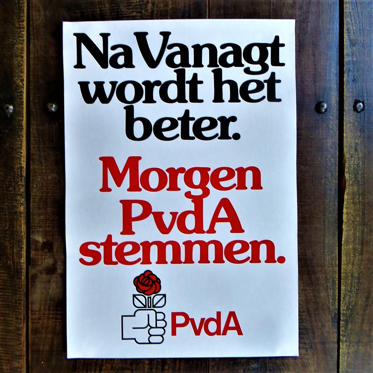 Poster PvdA Na Vanagt Wordt Het Beter
