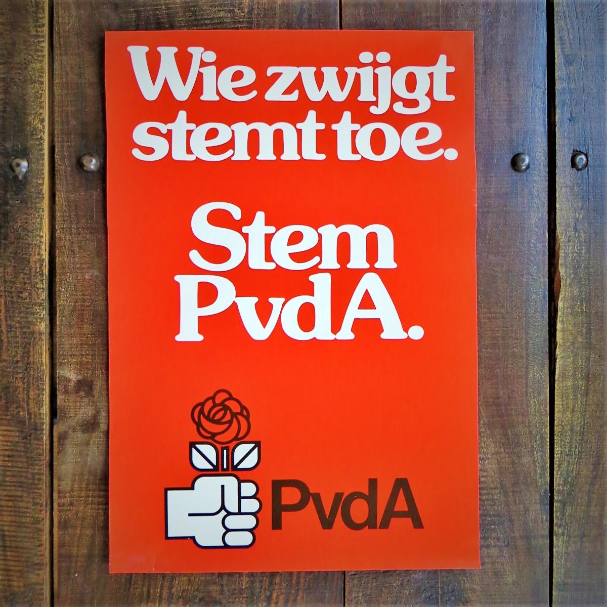 Poster PvdA Wie Zwijgt Stemt Toe