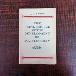 the-prime-source-of-the-development-of-soviet-society-book-1